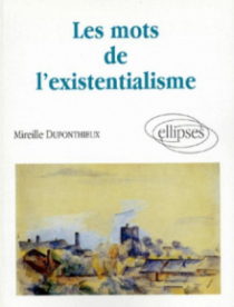 Les mots de l'existentialisme