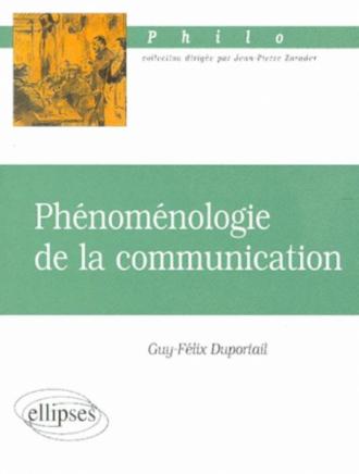 Phénoménologie de la communication