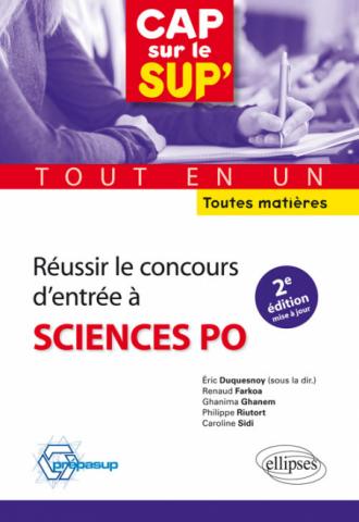 Réussir le concours d'entrée à Sciences Po•tout en un •toutes matières - 2e édition mise à jour