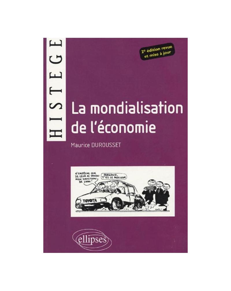 La mondialisation de l'économie - 2e édition revue et mise à jour