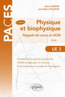UE3 - Physique et Biophysique. Rappels de cours et QCM 2e édition