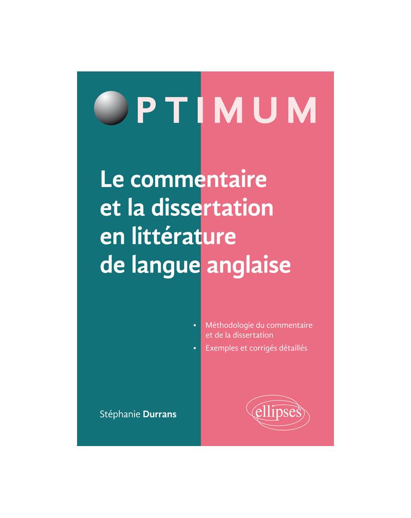 Le commentaire et la dissertation en littérature de langue anglaise