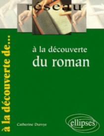 À la découverte du roman