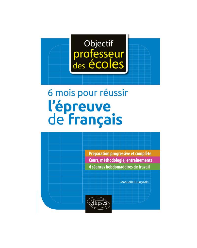 6 mois pour réussir l'épreuve de français