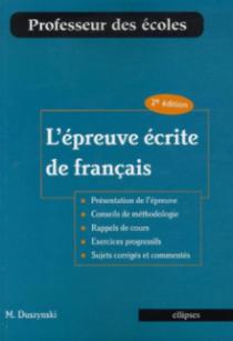 L'épreuve écrite de français. 2e édition
