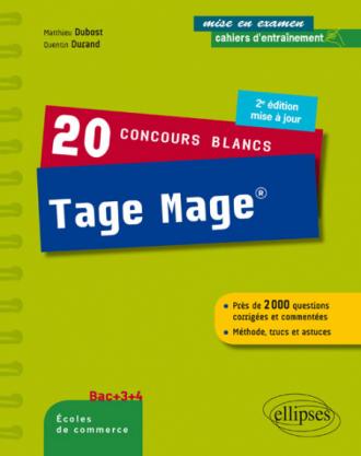 20 concours blancs Tage Mage® - Méthode, trucs et astuces - 2e édition mise à jour