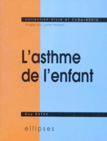 asthme de l'enfant (L')
