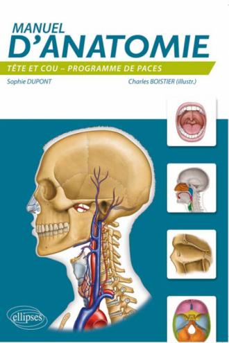 Manuel d'anatomie : tête et cou (PACES)