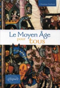 Le Moyen Âge pour tous