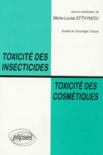 Toxicité des insecticides, toxicité des cosmétiques