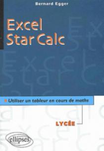 Excel/Star Calc - Utiliser un tableur en cours de mathématiques au lycée