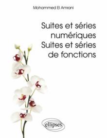 Suites et séries numériques. Suites et séries de fonctions