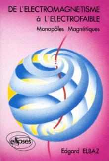 De l'électromagnétisme à l'électrofaible - Cours