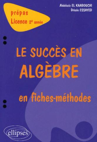 succès en algèbre en fiches-méthodes (Le) - 2e année
