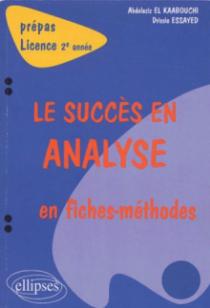 succès en analyse en fiches-méthodes (Le) - 2e année