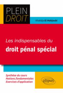 Les indispensables du Droit pénal Spécial