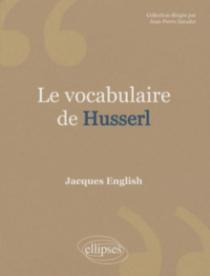 Vocabulaire de Husserl (Le) - Nouvelle éd.