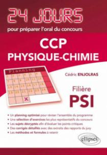 Physique-chimie 24 jours pour préparer l`oral du concours CCP - Filière PSI