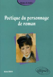Poétique du personnage de roman