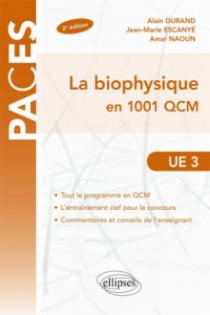 UE3 - La biophysique en 1001 QCM - 2e édition