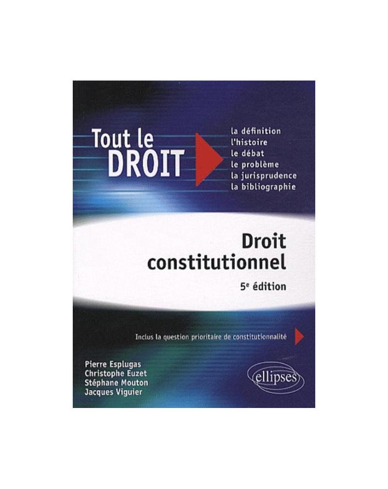 Droit constitutionnel - 5e édition