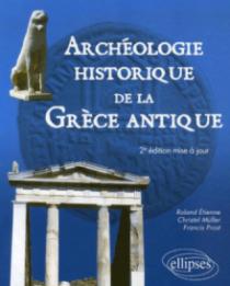 Archéologie historique de la Grèce Antique - 2e édition mise à jour