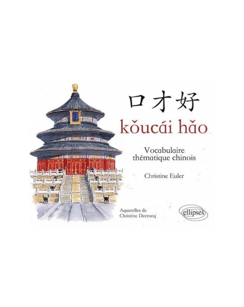 Koucai Hao - Vocabulaire thématique chinois