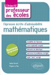 L'épreuve écrite d'admissibilité -  Mathématiques. CRPE nouveau programme