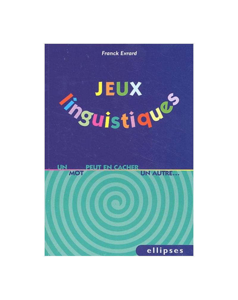 Jeux linguistiques - Un mot peut en cacher un autre…