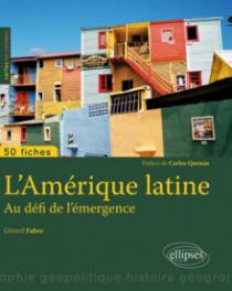 L'Amérique latine - Au défi de l'émergence