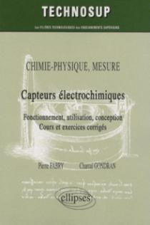 Capteurs électrochimiques. Chimie-physique, mesure