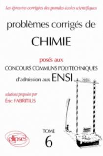 Chimie Concours communs polytechniques (CCP) 1994-1995 - Tome 6