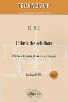 Chimie des solutions - Niveau B - 2e édition