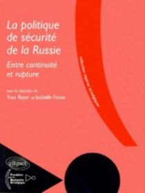 La politique de sécurité de la Russie, Entre continuité et rupture