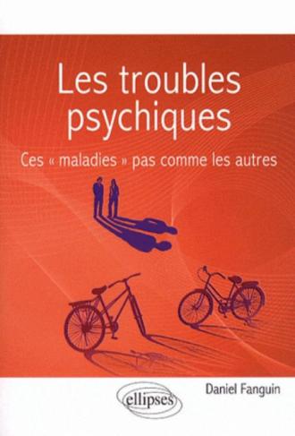 Les troubles psychiques. Ces «maladies» pas comme les autres