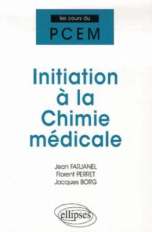 Initiation à la Chimie médicale