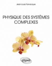 Physique des systèmes complexes