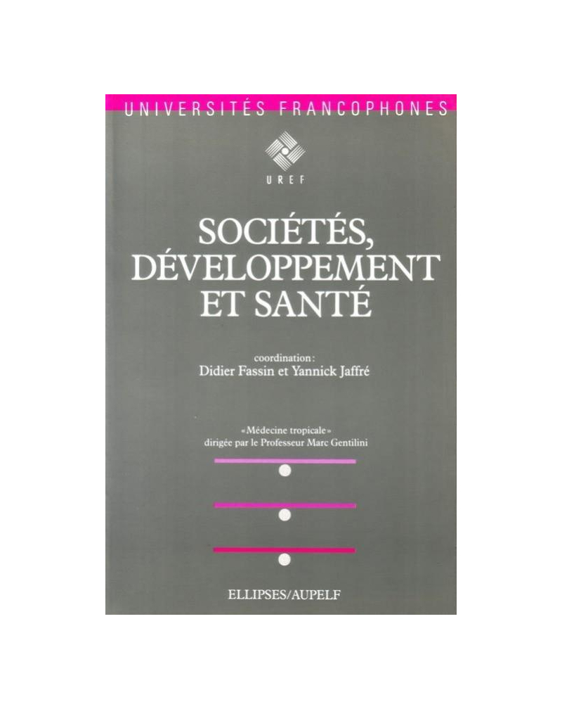 Sociétés, développement et santé