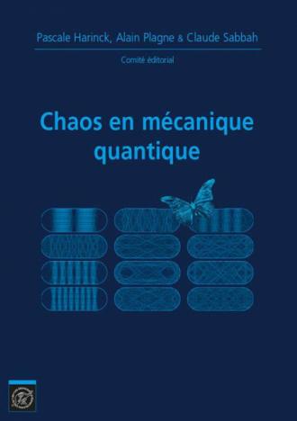 Chaos en mécanique quantique. Journées mathématiques X-UPS 2014