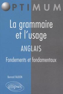 La grammaire et l'usage. Anglais
