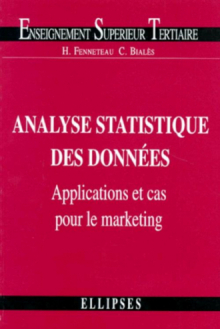 Analyse statistique des données : applications et cas pour le marketing