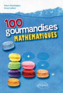 100 gourmandises mathématiques