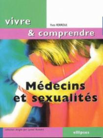 Médecins et sexualités