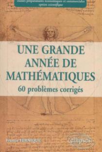 Une grande année de Mathématiques :  prépa économique et commerciale option scientifique
