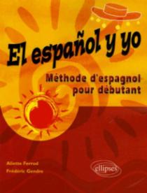 El español y yo - Méthode d'espagnol pour débutant