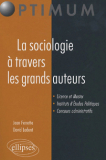 La sociologie à travers les grands auteurs