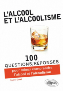 L'alcool et l'alcoolisme