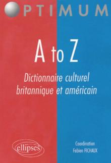 A to Z - Dictionnaire culturel britannique et américain