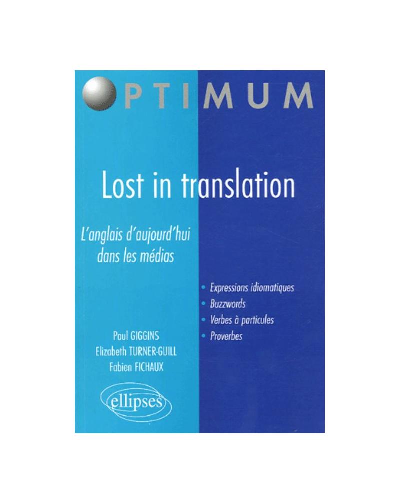 Lost in translation -  L'anglais d'aujourd'hui dans les médias