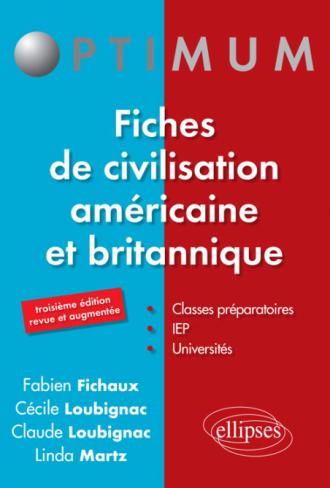 Fiches de civilisation américaine et britannique - 3e édition